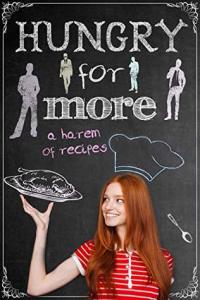 Hungry for More: A Harem of Recipes